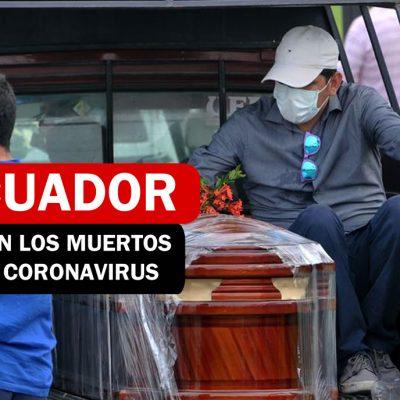 En Ecuador suben los muertos por Coronavirus