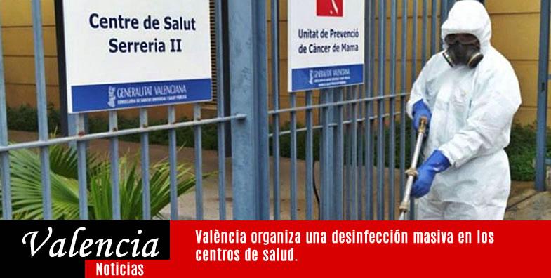 València organiza una desinfección masiva en los centros de salud