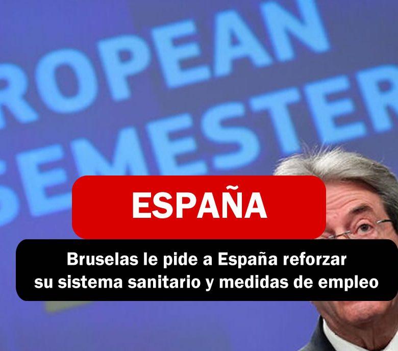 Bruselas pide a España reforzar su sistema sanitario y medidas para el empleo