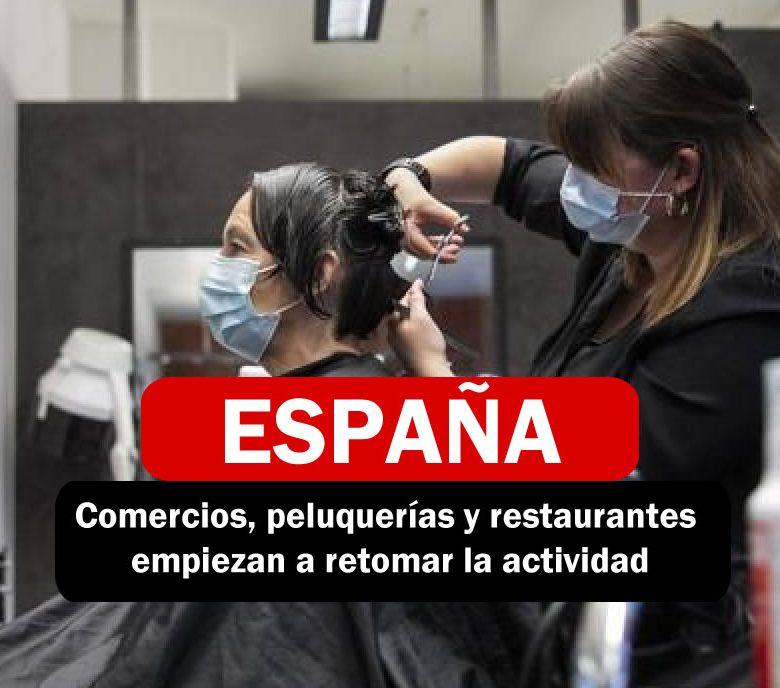 Comercios, peluquerías y restaurantes empiezan a retomar la actividad
