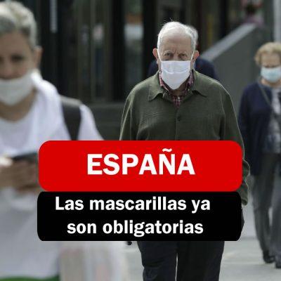 Las mascarillas ya son obligatorias en España