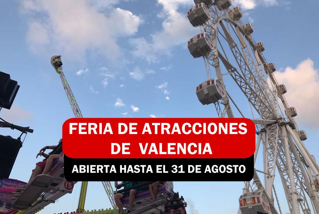 FERIA DE ATRACCIONES DE VALENCIA - VERANO 2020