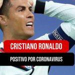 Cristiano Ronaldo positivo por Covid19