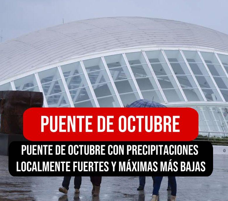 puente de octubre en Valencia con fuertes lluvias