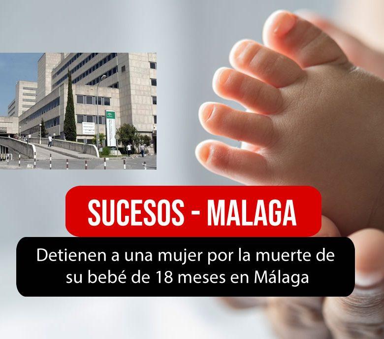 Detienen a una mujer por la muerte de su bebé en Malaga