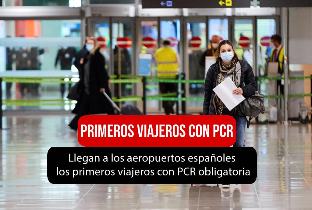 llegan los primeros viajeros a los aeropuertos Españoles con PCR obligatoria