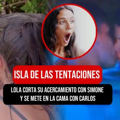 Lola de la isla de las tentaciones deja a simone y se lia con Carlos en la Piscina