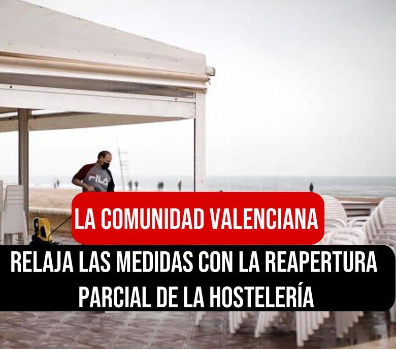 Valencia relaja las medidas con la reapertura parcial de la hostelería