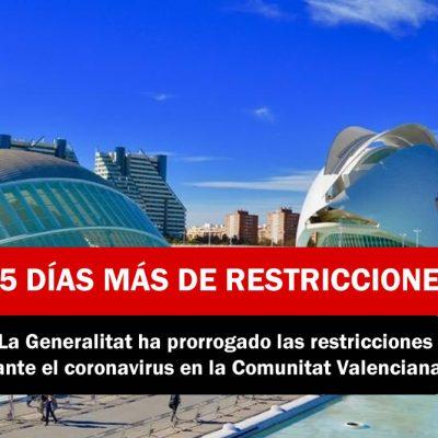 15 DIAS MÁS DE RESTRICCIONES EN VALENCIA POR COVID