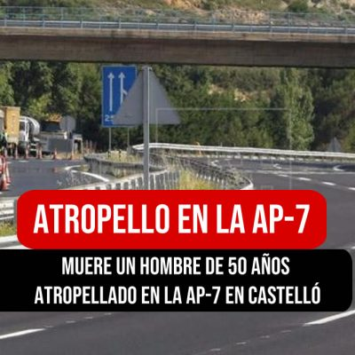 Atropello en la AP-7 en Valencia