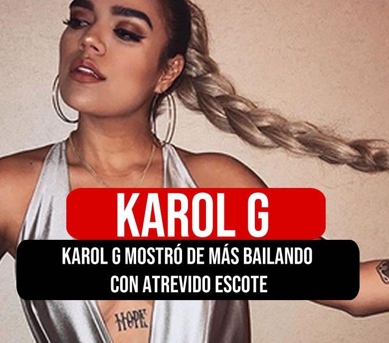 karol g mostró de más bailando